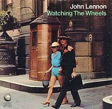 Name:  Watching_the_Wheels_(John_Lennon_single_-_cover_art).jpg Views: 37 Size:  15.9 KB