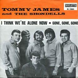 Click image for larger version.  Name:I_Think_We're_Alone_Now_-_Tommy_James_&_the_Shondells.jpg Views:1 Size:12.7 KB ID:7838
